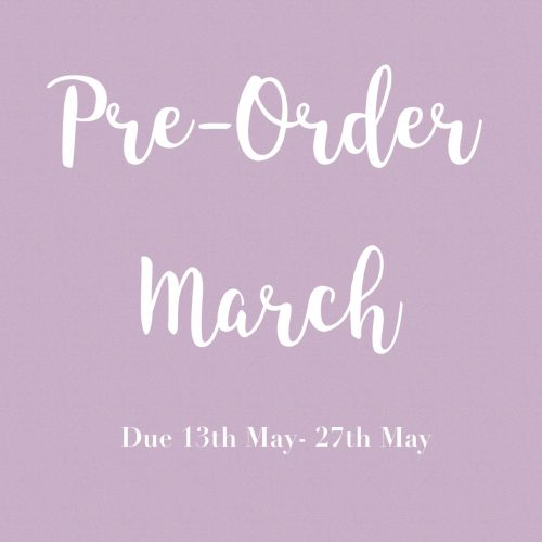 March Pre-Order